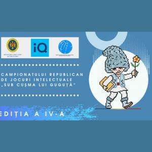 """Campionatului Republican de jocuri intelectuale """"Sub cușma lui Guguță"""""""
