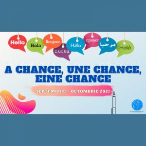 """""""A Chance, Une Chance, Eine Chance"""", ediția I"""